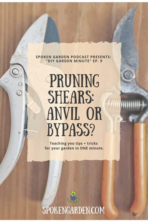 Learning the difference between Anvil pruning shears and Bypass pruning shears, and the benefits of using Bypass.