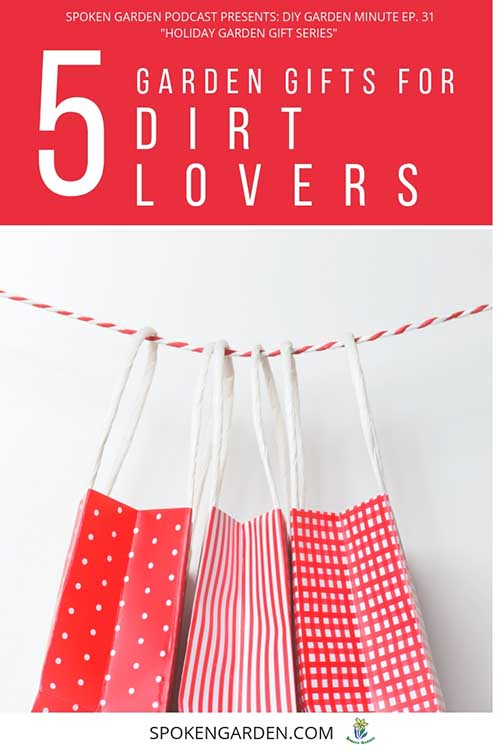 "3 red and white holiday gift bags hang from a red and white string in Spoken Garden's ""5 Garden Gifts For Dirt Lovers"" podcast."