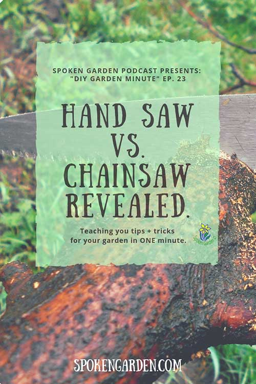 "A large tree branch is cut by a hand saw in Spoken Garden's ""Hand Saws vs. Chainsaws, Revealed"" podcast advertisement"