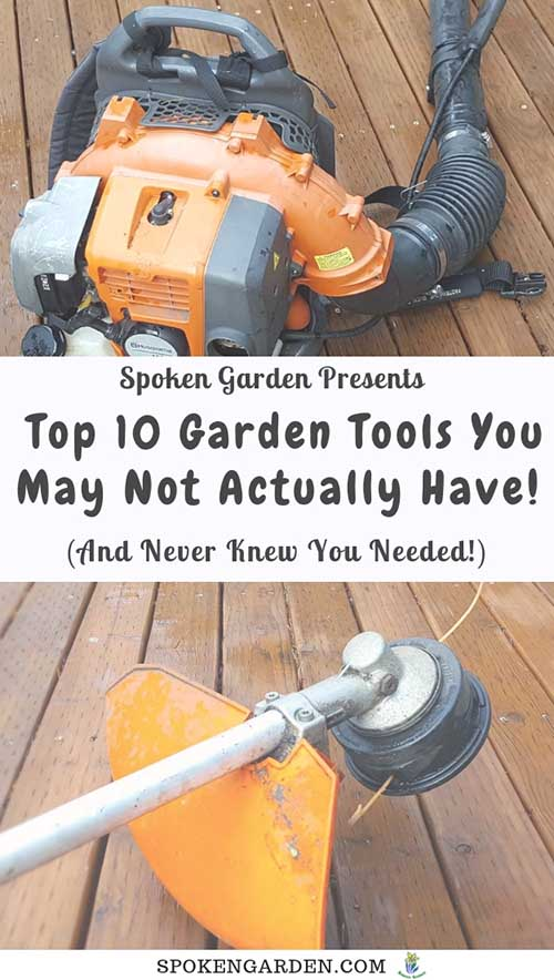 "A backpack blower and gas-powered line trimmer as advertised in Spoken Garden's ""Top 10 Garden Tools You May Not Actually Have"" post."