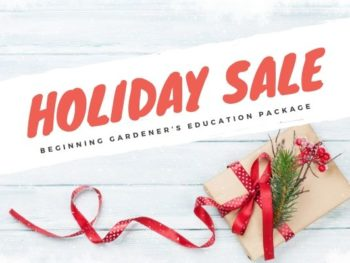 Beginning Gardener's Education Package – DIY Garden Minute Ep. 123
